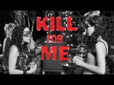 Download Kill For Me - Trailer || PLL [Spencer & Mona] Style