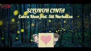 Seluruh Cinta - Cakra Khan feat Siti Nurhaliza🎵 (Lirik) || Animasi