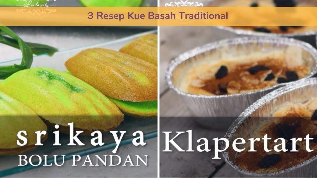 Menu Ramadhan 3 Resep Kue Basah Tradisional Bisa Buat Bukaan Bisa Buat Lebaran