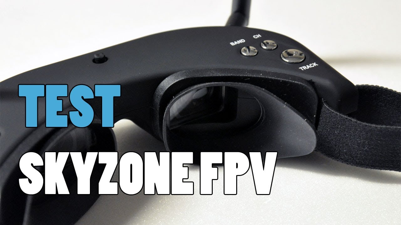 0be1617481492c Test des lunettes SkyZone FPV - YouTube