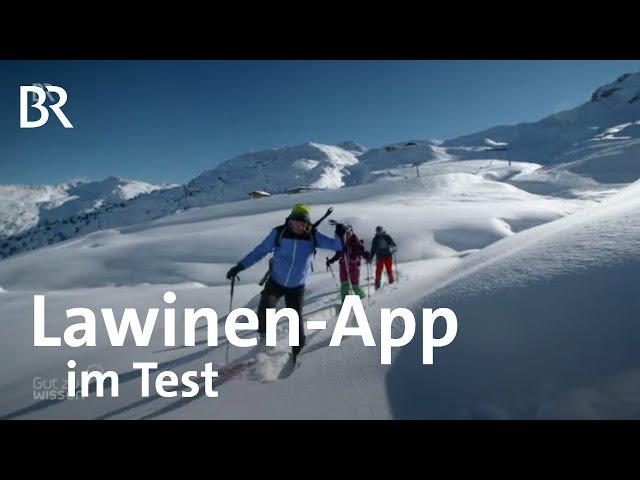 Sicher im Gebirge und bei Skitouren: Lawinen-App zur Schneesituation im Test | Gut zu wissen | BR