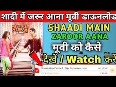 Download /Shaadi mein zaroor aana Full movie/shaadi mein zaroor aana songs/ Shaadi me zaroor aana movie link