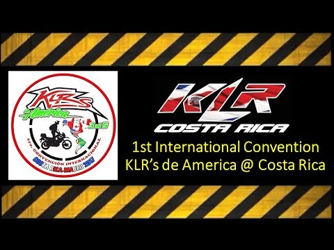KLR 650 International Convention America Costa Rica Convencion Internacional Mi Experiencia