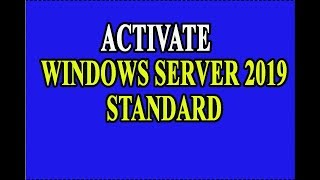 Activate Windows Server 2019