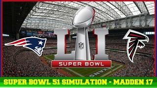 Super Bowl LI Simulation (New England Patriots VS. Atlanta Falcons)