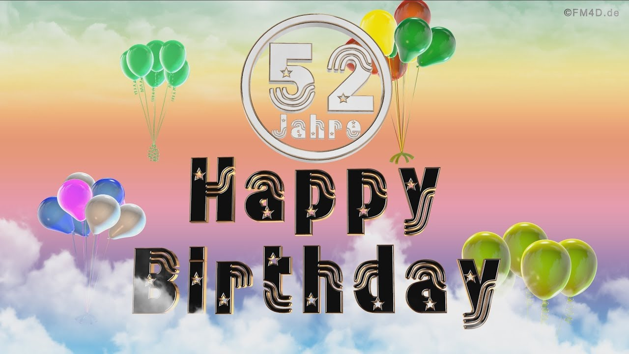 Komplimente Geburtstagskarte Zum 52 Geburtstag Happy Birthday