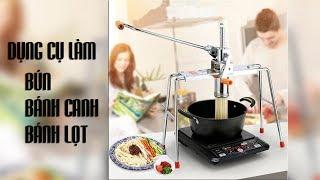 Dụng cụ làm bún, bánh canh, bánh lọt bằng tay có 4 chân - DungCuNgheHoangLong.com