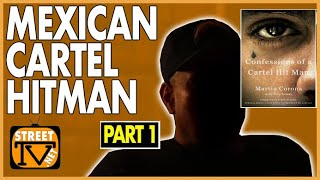 Former hitman discusses how he became a member of the Arellano-Felix Mexican cartel