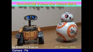 Hero Droid BB-8 chase after Ultimate Wall-E thumbnail