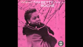 Betty Roche - I had the craziest dream