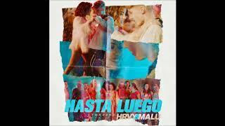 HRVY , Malu Trevejo - Hasta Luego - ( 1 hour )