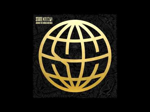 State Champs  Around The World and Back Full Album 2015