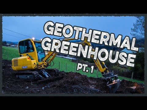 GeoThermal Greenhouse Build   Part 1