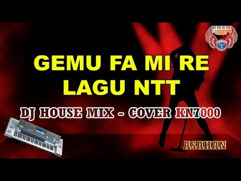 Gemu Fa Mi Re   Maumere Karaoke - Dj House Mix HD Tanpa Vocal (cover Keyboard KN7000)