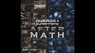 Querox & Synesthetic - Aftermath