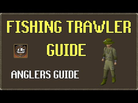 [OSRS] Fishing Trawler Guide – How To Get Angler's Outfit