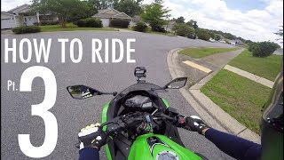 Learning How To Ride A Motorcycle - Kawasaki Ninja 300 Fails & Practice: Part 3