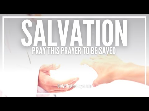 Prayer Of Salvation - Get Saved Right The First Time