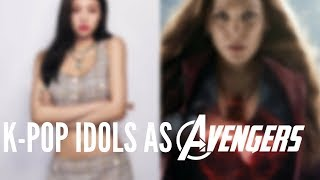 K-POP Idols as 'The Avengers'