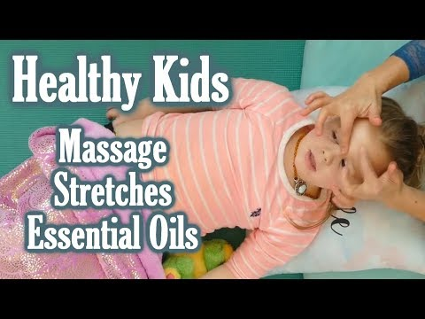 Kids' Health Tips For Better Sleep & Immunity | Massage, Essential Oils, Stretches, Parenting Tips