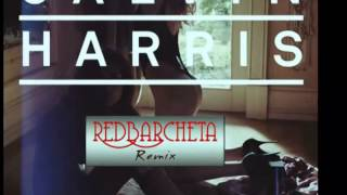 Thinking About You   Calvin Harris Feat  Ayah Marar ~ Club Mix ~ RedBarcheta Remix