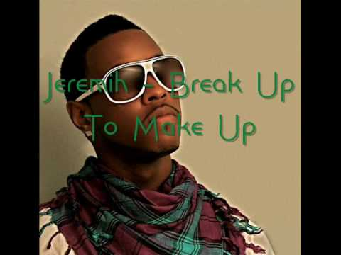 Jeremih- Break Up To Make Up (Lyrics)