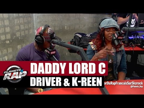 Driver, Daddy Lord C & K-reen en freestyle [Part. 3] #PlanèteRap