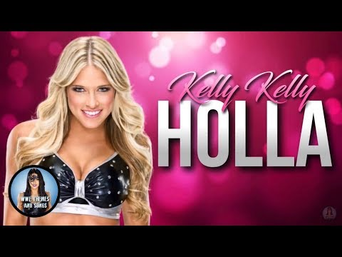 Kelly Kelly - Holla (Official Theme)