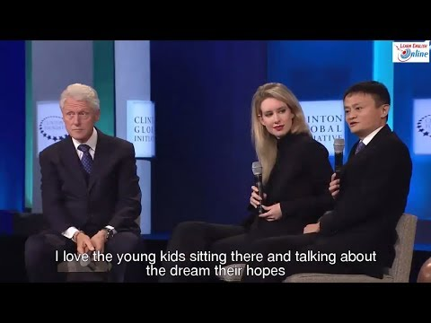 Learn English with President Clinton and Billionaire Jack Ma Talk Show - English Subtitles
