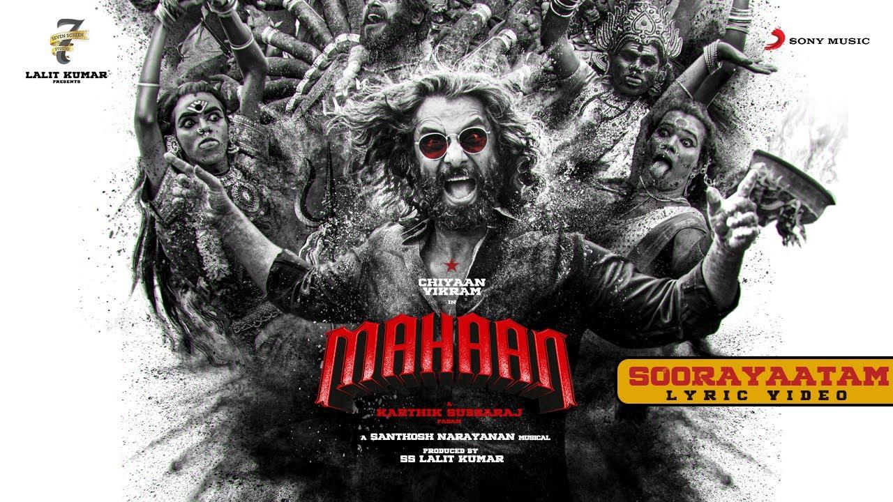 Download Mahaan - Soorayaatam Lyric Video   Vikram   Karthik Subbaraj   Santhosh Narayanan   Dhruv Vikram