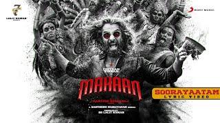 Mahaan - Soorayaatam Lyric Video   Vikram   Karthik Subbaraj   Santhosh Narayanan   Dhruv Vikram