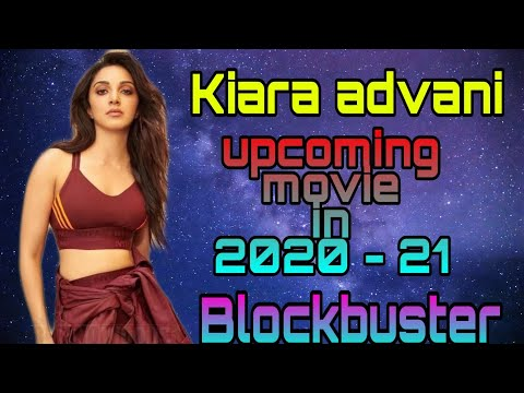 Kiara advani upcoming movie list 2020 – 21 | Lakshmi bomb Trailer – Bhool bhulaiyaa 2 Movie Trailer