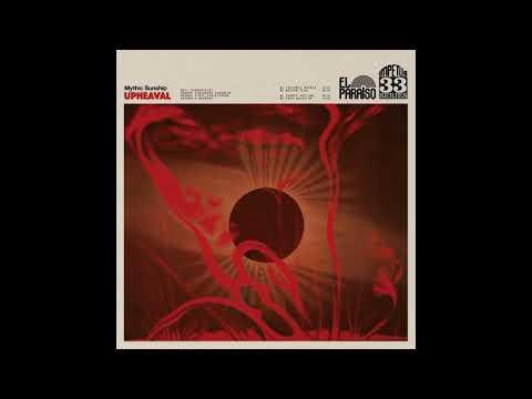 Mythic Sunship-Upheaval(Full Album)