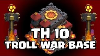 Clash of clans: Town hall 10 war base(0 Star Base)