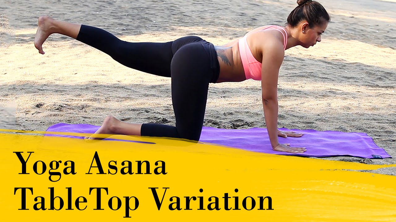 Yoga Asana   TableTop Variation On Hands and Knees   Improves Balance &  Strengthens the Spine