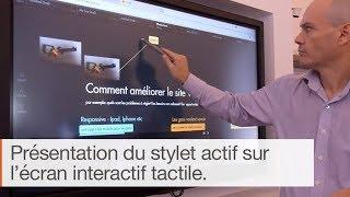 Comment fonctionne le stylet Actif pour écran interactif ?