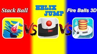 Helix Jump Vs Stack Ball Vs Fire Balls 3D | WHICH GAME IS THE BEST?