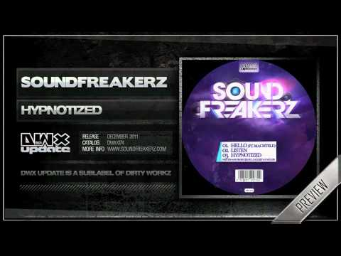Sound Freakerz - Hypnotized (Official HQ Preview)