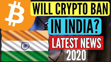INDIA BAN BITCOIN CRYPTOCURRENCY LATEST NEWS 2020