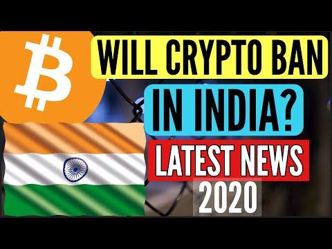 INDIA BAN BITCOIN CRYPTOCURRENCY LATEST NEWS 2020