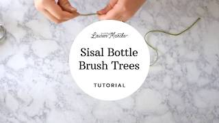 Sisal Bottle Brush Tree Tutorial