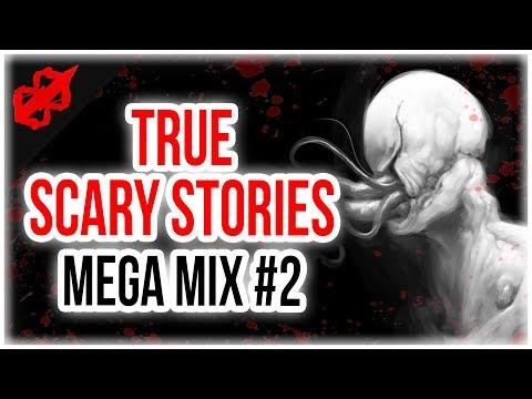 """True Scary Horror Stories"" Mega Mix #2 | Reddit Disturbing Horror Stories"