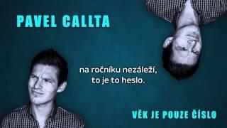 Pavel Callta - Věk Je Pouze Číslo (Lyrics Audio)