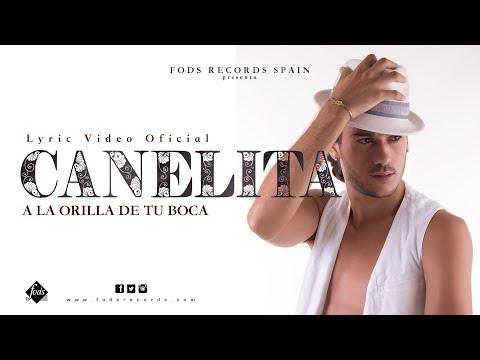 Canelita - A la orilla de tu boca (Lyric Video Oficial)