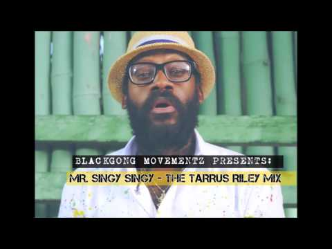 Tarrus Riley Mix 2016 - Mr. Singy Singy