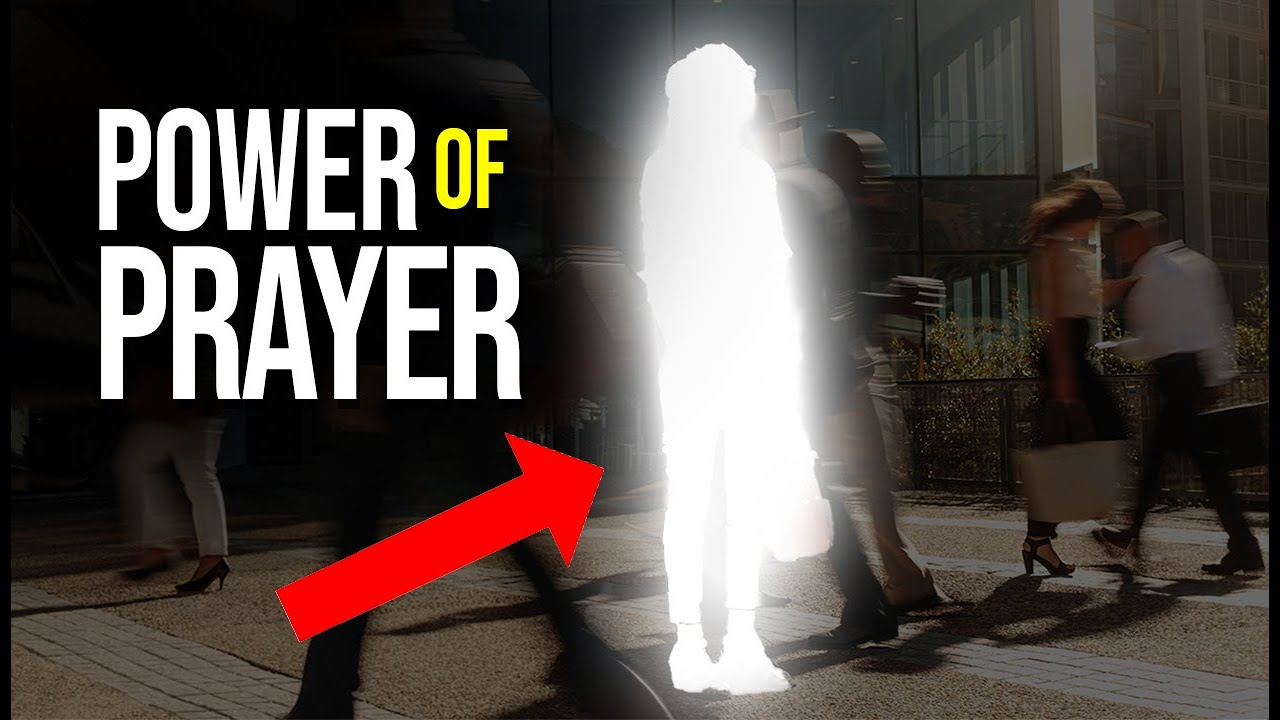 THE POWER OF PRAYER : If You Are A Child Of GOD This Video Is For You