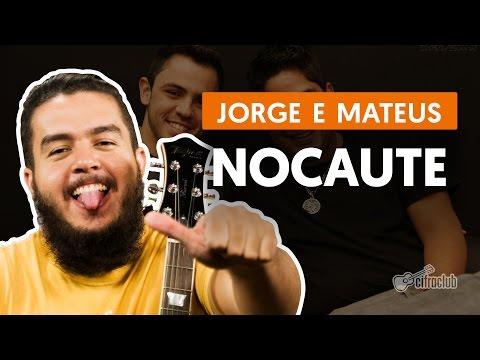 Nocaute - Jorge e Mateus (aula de violão)