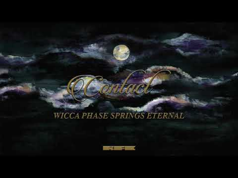 "Wicca Phase Springs Eternal - ""Contact"" (Official Audio) Mp3"