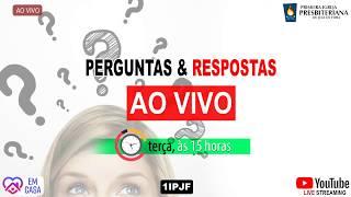 ((( PERGUNTAS E RESPOSTAS - TERÇA 02/06/2020 )))
