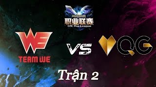 18042016 we vs qg lpl xuan 2016 tran 2